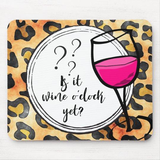 Is it Wine o'clock Yet? Leopard Print Funny