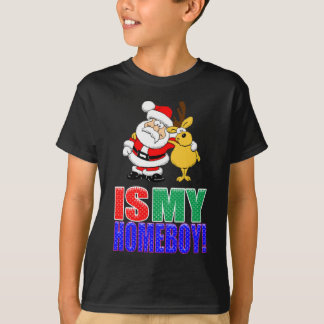 Is My Homeboy T-Shirt