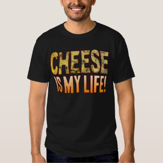 Is My Life Blue Cheese T Shirts