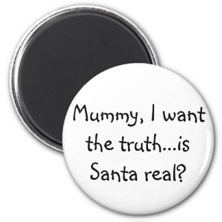 Is Santa Real Magnet (Just The Words)