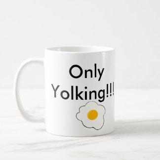 Is that egg? Only Yolking!!! Mug, White, 325ml #2 Coffee Mug