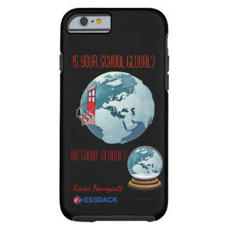 Is your school global? Or snow-global? Tough iPhone 6 Case