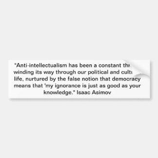 Isaac Asimov Bumper Sticker