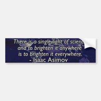 Isaac Asimov Quote Bumper Stickers