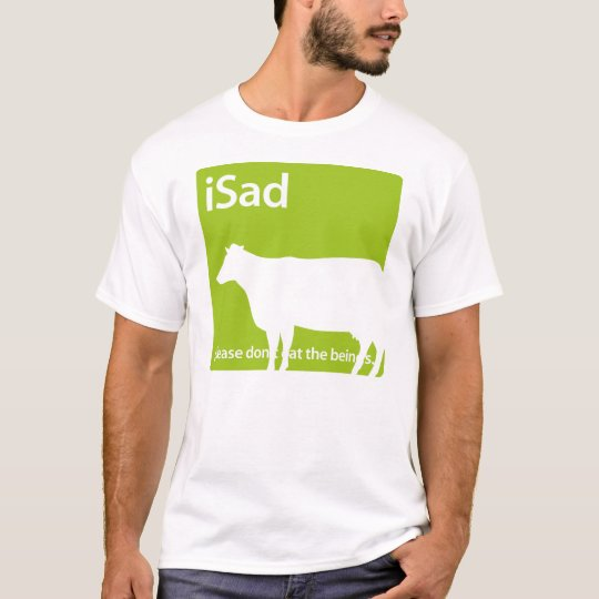 iSad Cow Vegan or Vegetarian T-shirt