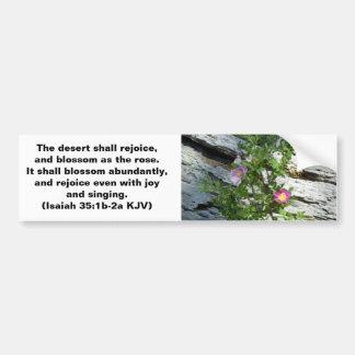 Isaiah 35:1-2 car bumper sticker