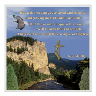 Isaiah 40:30-31 poster