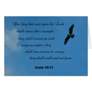 Isaiah 40:31 But they that wait upon the Lord... Greeting Card