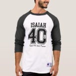 ISAIAH 40:8 God Will Stand Forever Tee Shirt