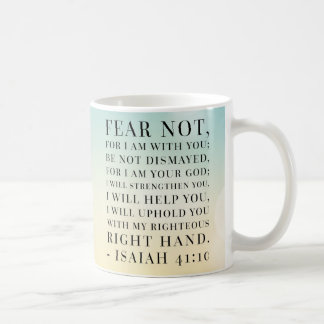 Isaiah 41:10 Bible Quote Coffee Mug