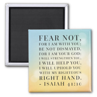 Isaiah 41:10 Bible Quote Magnet