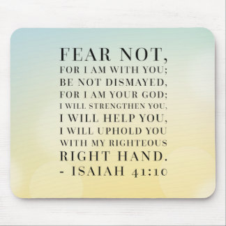 Isaiah 41:10 Bible Quote Mouse Pad