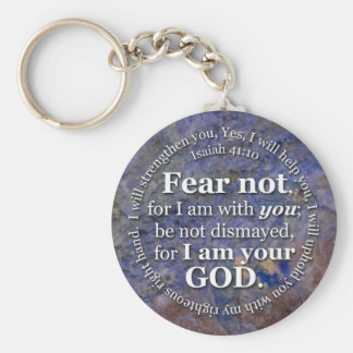Isaiah 41:10 Fear not for I am with you Basic Round Button Key Ring