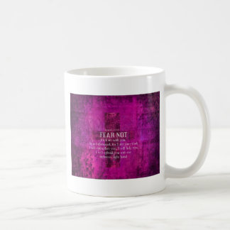 Isaiah 41:10 Fear not, for I am with you Basic White Mug