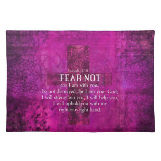 Isaiah 41:10 Fear not, for I am with you Placemats