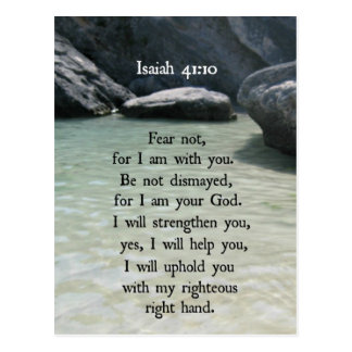 Isaiah 41:10 Fear not, for I am with you... Postcard