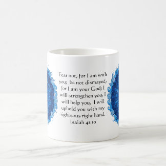 Isaiah 41:10 Inspirational Bible Verse Coffee Mug