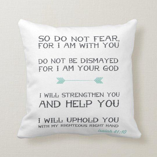 Isaiah 41:10 | Inspirational Bible Verse Cushion