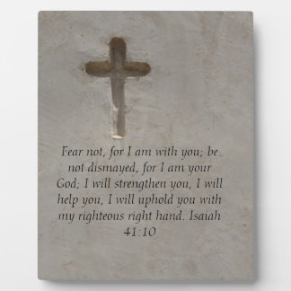 Isaiah 41:10 Inspirational Bible Verse Plaque