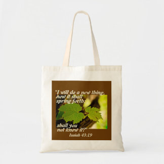 Isaiah 43 Bible Verse, I will do a new thing, Budget Tote Bag