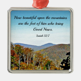 Isaiah 52:7 How beautiful upon the mountains.... Christmas Ornament