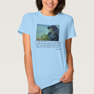 Isaiah 9:6 For a child will be born to us, a so... Tee Shirts