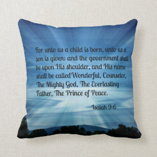 Isaiah 9:6 For unto us a child is born... Cushion