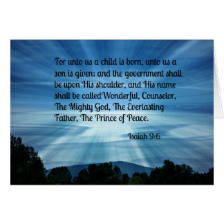 Isaiah 9:6 For unto us a child is born... Greeting Card