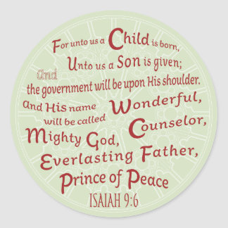 Isaiah 9:6 in Christmas Colors Classic Round Sticker