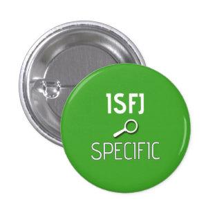"""ISFJ """"Specific"""" Button"""