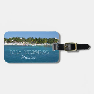 Isla Mujeres, Mexico Luggage Tags
