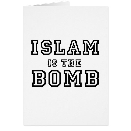 Islam is the bomb (2) greeting cards