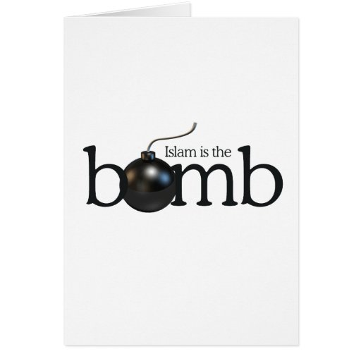 Islam is the bomb greeting card