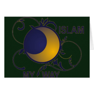 Islam my way ornate moon silhouette islamic card