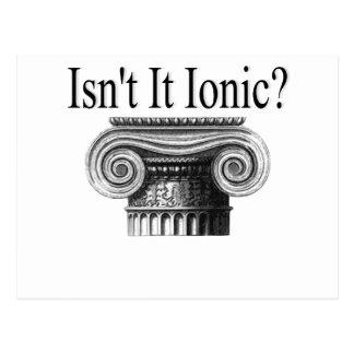 Isn't it Ionic? Postcard