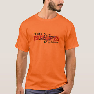 isotopes2, DENVER, BASKETBALL T-Shirt