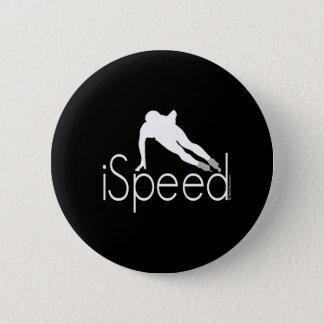 ispeed 6 cm round badge