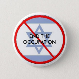 isr, END THE OCCUPATION 6 Cm Round Badge