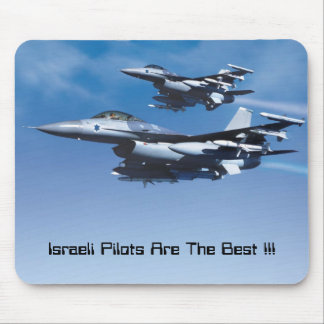 Israeli Air Force, Israeli Pilots Are The Best !!! Mouse Mat
