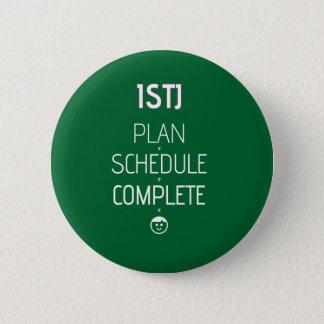 """ISTJ """"Plan > Schedule > Complete"""" Button"""