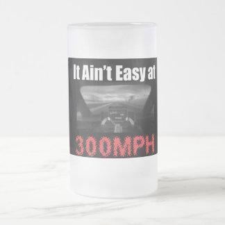 It Ain't Easy at 300 MPH Mug