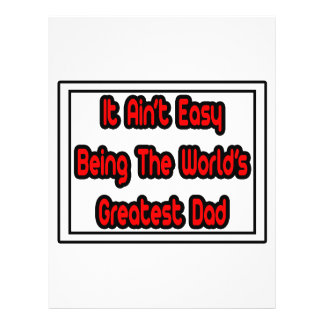 It Aint Easy World s Greatest Dad Personalized Flyer