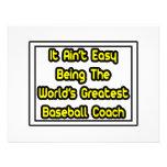 It Aint' Easy...World's Greatest Baseball Coach