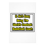 It Aint' Easy...World's Greatest Basketball Coach Personalised Stationery