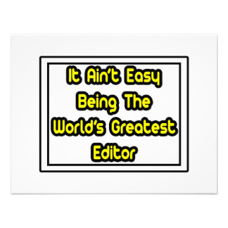 It Aint' Easy...World's Greatest Editor Personalized Invites
