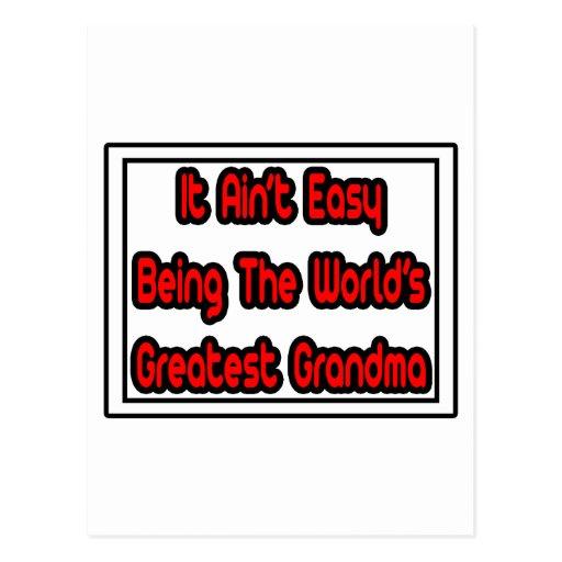 It Aint' Easy...World's Greatest Grandma Postcard