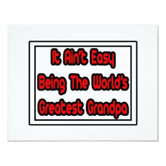 It Aint' Easy...World's Greatest Grandpa 11 Cm X 14 Cm Invitation Card