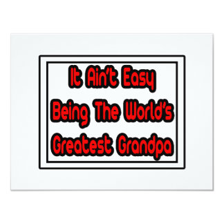 It Aint' Easy...World's Greatest Grandpa Personalized Announcement