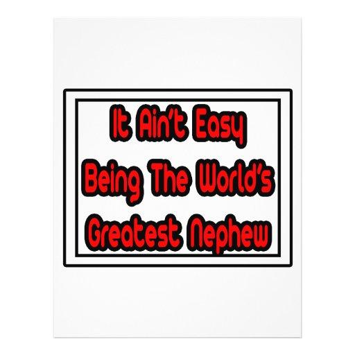 It Aint' Easy...World's Greatest Nephew Flyers
