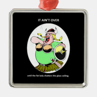 it-aint-over-until-the-fat-lady christmas ornament